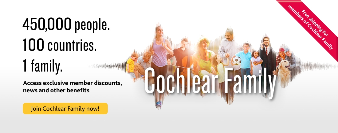 Join Cochlear Family now!